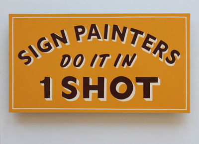 One shot sign painting and a shot to write home about hooch home httpjeffcanhamworksign painting publicscrutiny Image collections